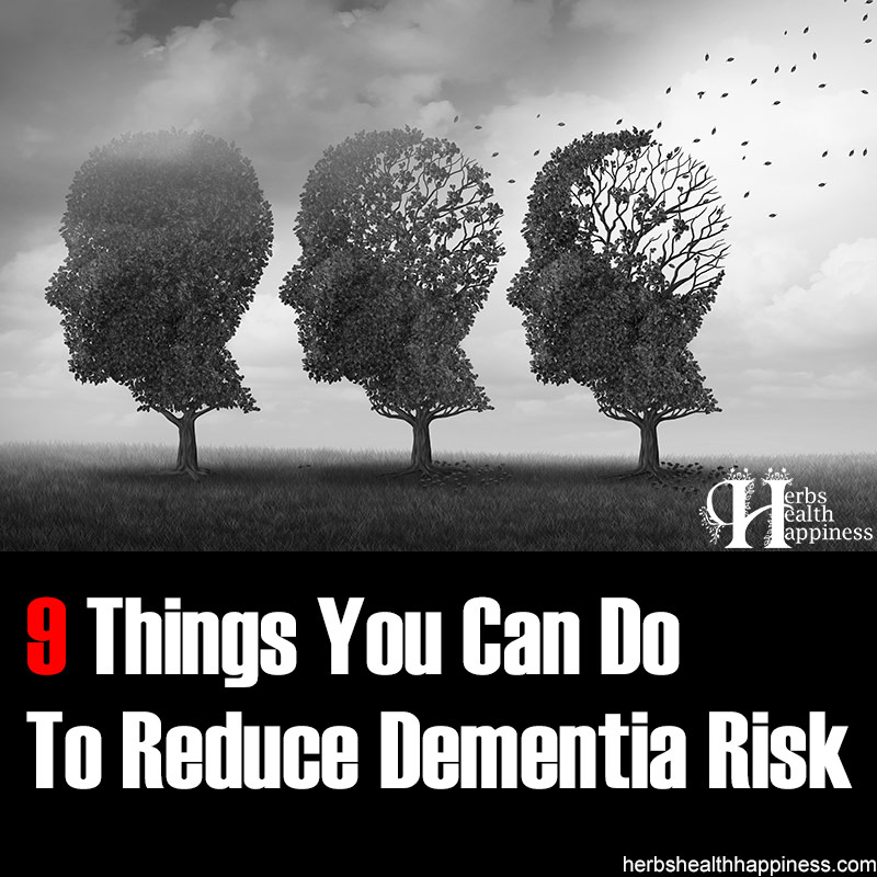 9 Things You Can Do To Reduce Dementia Risk
