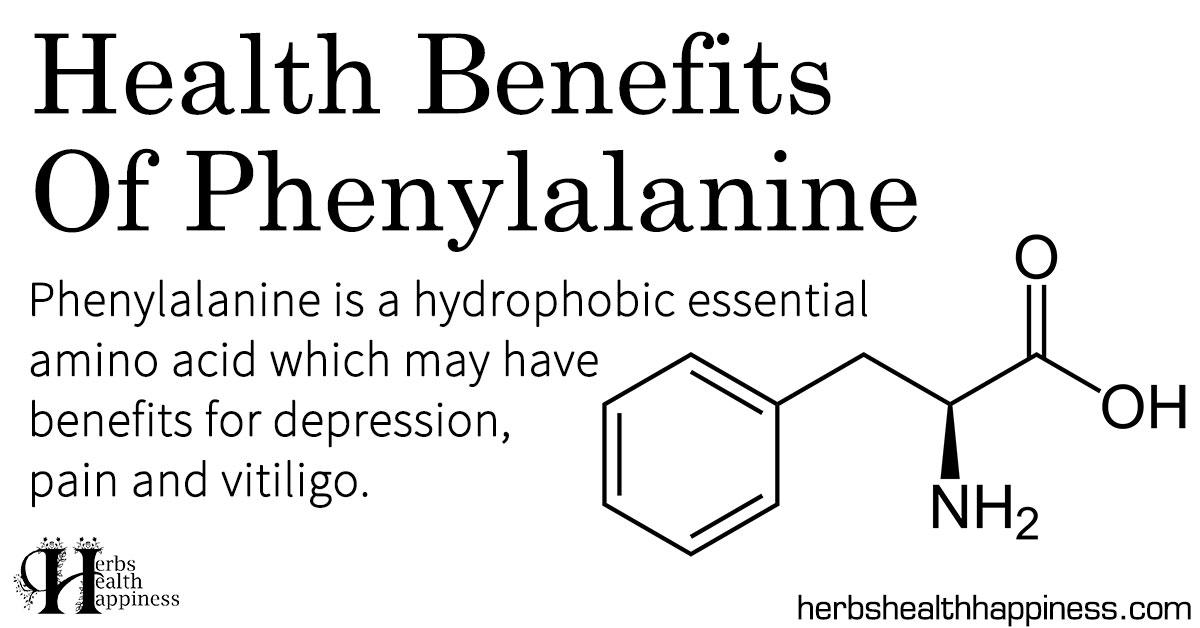 Health Benefits Of Phenylalanine