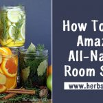 How To Make Amazing All-Natural Room Scents