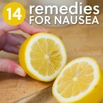 14 Home Remedies For Nausea
