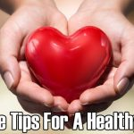 5 Simple Tips for a Healthy Heart