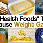 """Health Alert: These 20 """"Health Foods"""" Can Cause Weight GAIN"""