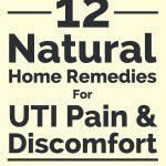 12 Natural Home Remedies For UTI Pain & Discomfort