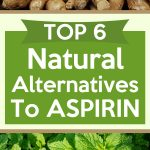 Top 6 Natural Alternatives To Aspirin