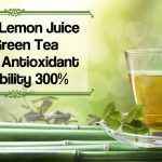 Science: Adding Lemon Juice To Green Tea Boosts Antioxidant Availability 300%