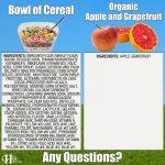 Bowl Of Cereal Vs. Organic Apple & Grapefruit