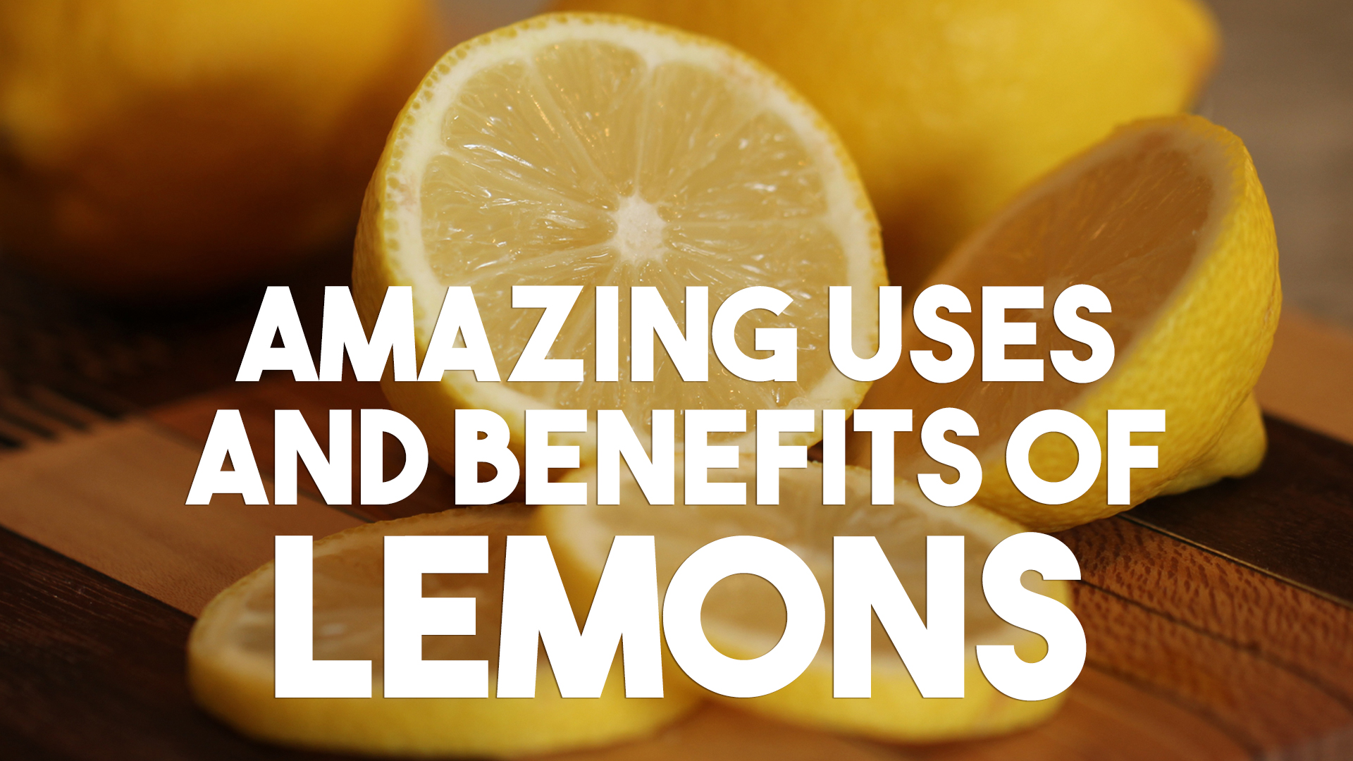 Amazing Uses And Benefits Of Lemons
