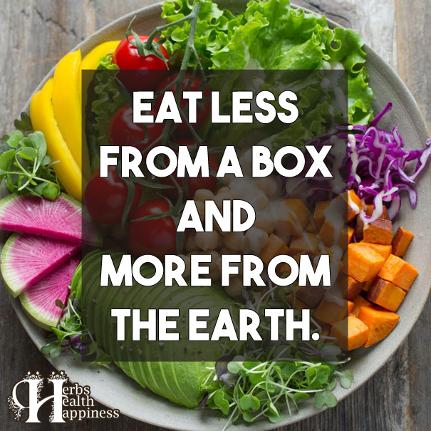 Eat Less From A Box And More From The Earth