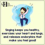 Singing Keeps You Healthy